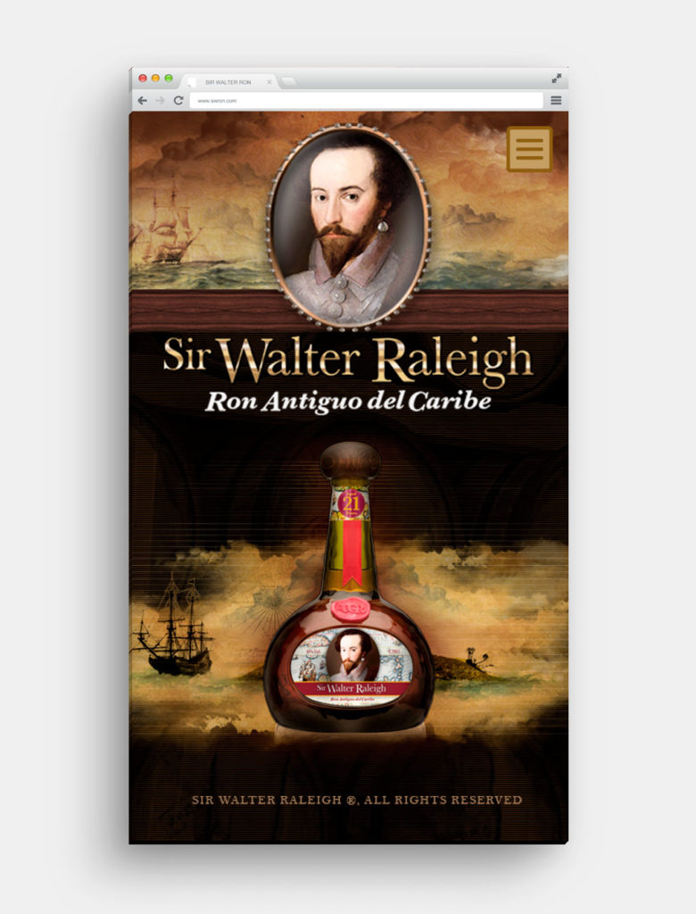 SIR WALTER RALEIGH ®